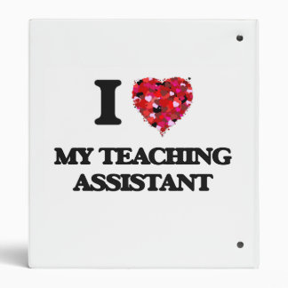 I love My Teaching Assistant Vinyl Binder
