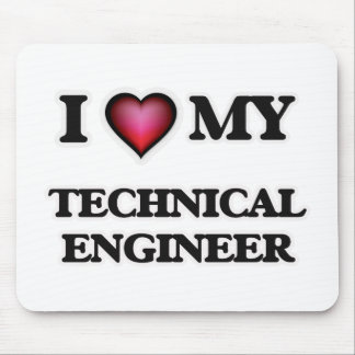 I love my Technical Engineer Mouse Pad