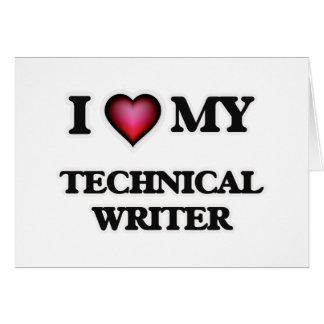 I love my Technical Writer Card
