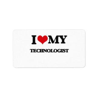 I love my Technologist Address Label