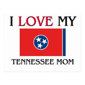I Love My Tennessee Mom Postcard