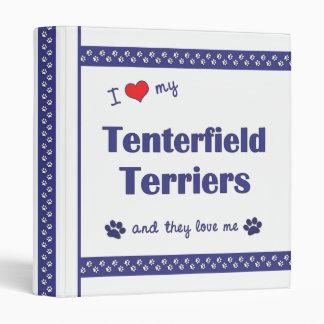 I Love My Tenterfield Terriers (Multiple Dogs) 3 Ring Binders