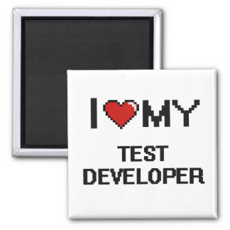 I love my Test Developer 2 Inch Square Magnet