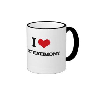 I love My Testimony Ringer Coffee Mug