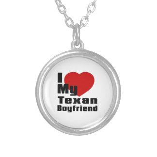 I Love My Texan boyfriend Round Pendant Necklace