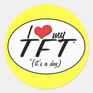 I Love My TFT (It's a Dog) Classic Round Sticker