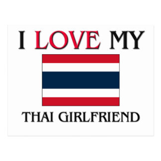 I Love My Thai Girlfriend Postcard