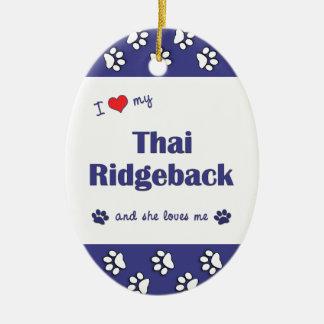 I Love My Thai Ridgeback (Female Dog) Double-Sided Oval Ceramic Christmas Ornament