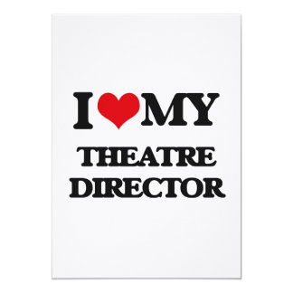 I love my Theatre Director Cards