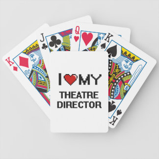 I love my Theatre Director Bicycle Playing Cards