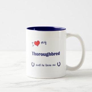 I Love My Thoroughbred (Male Horse) Two-Tone Coffee Mug