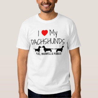 I Love My Three Dachshunds T-Shirt
