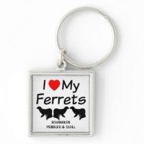 I Love My THREE Ferrets Keychain