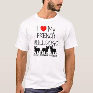 I Love My Three French Bulldogs T-Shirt