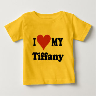 I Love My Tiffany Cat Gifts and Apparel Baby T-Shirt