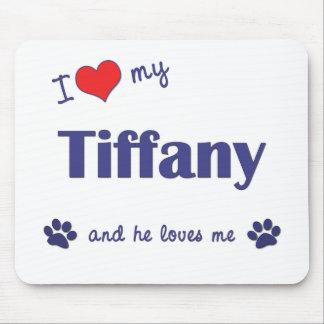 I Love My Tiffany (Male Cat) Mouse Pad