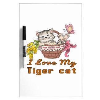 I Love My Tiger cat Dry Erase Board