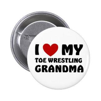 I love my Toe Wrestling Grandma Button