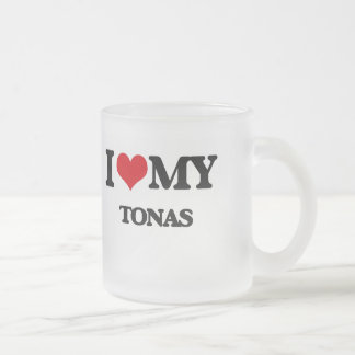 I Love My TONAS Frosted Glass Coffee Mug
