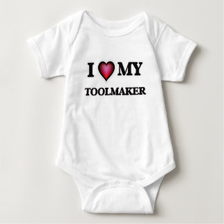 I love my Toolmaker Baby Bodysuit
