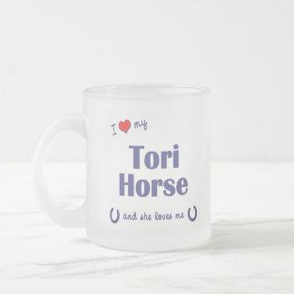 I Love My Tori Horse (Female Horse) Frosted Glass Coffee Mug