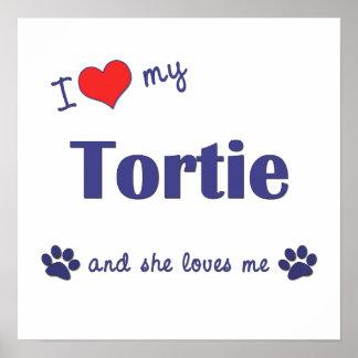 I Love My Tortie (Female Cat) Print