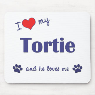 I Love My Tortie (Male Cat) Mouse Pad