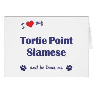 I Love My Tortie Point Siamese (Male Cat) Card