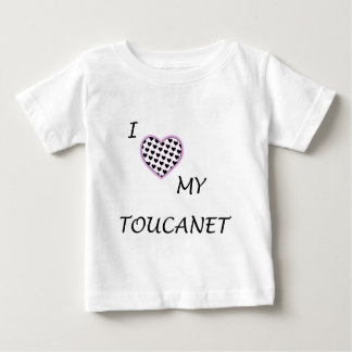 I Love My Toucanet Baby T-Shirt