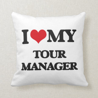 I love my Tour Manager Throw Pillow