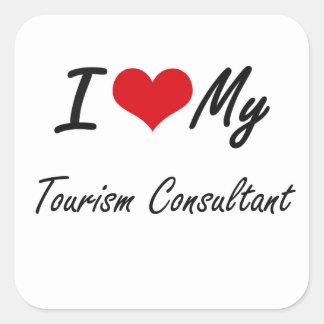 I love my Tourism Consultant Square Sticker