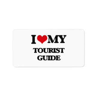 I love my Tourist Guide Personalized Address Label