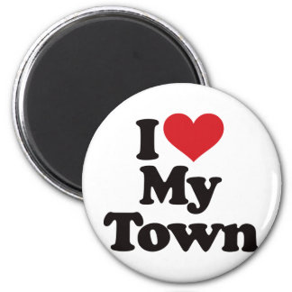 I Love My Town Refrigerator Magnet