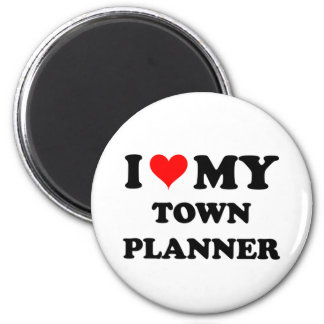 I Love My Town Planner Magnets