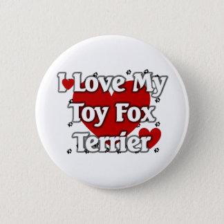 I love my Toy Fox Terrier Pinback Button