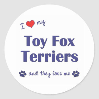 I Love My Toy Fox Terriers (Multiple Dogs) Classic Round Sticker