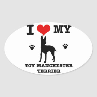 I Love my Toy manchester Terrier Oval Sticker