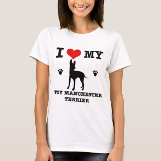 I Love my Toy manchester Terrier T-Shirt