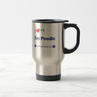 I Love My Toy Poodle (Female Dog) Coffee Mugs