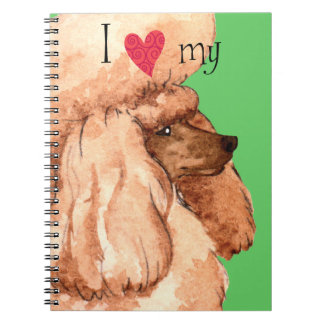 I Love my Toy Poodle Notebook
