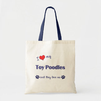 I Love My Toy Poodles (Multiple Dogs) Tote Bag