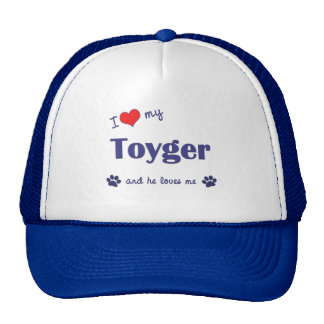 I Love My Toyger (Male Cat) Hats