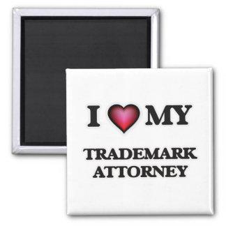 I love my Trademark Attorney Magnet