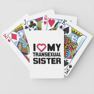 I LOVE MY TRANSEXUAL SISTER BICYCLE PLAYING CARDS