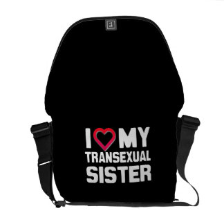 I LOVE MY TRANSEXUAL SISTER COURIER BAGS