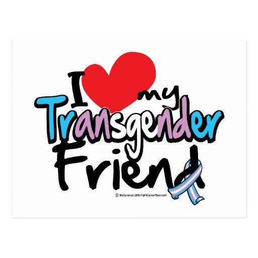 I Love My Transgender Friend Postcard
