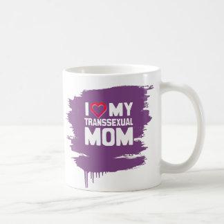 I LOVE MY TRANSSEXUAL MOM CLASSIC WHITE COFFEE MUG