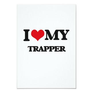 I love my Trapper Invitation
