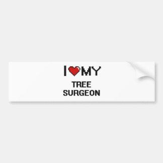 I love my Tree Surgeon Bumper Sticker