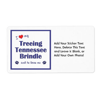 I Love My Treeing Tennessee Brindle (Male Dog) Label